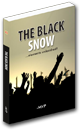 THE BLACK SNOW